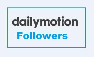 buy dailymotion followers