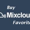 mixcloud favorites