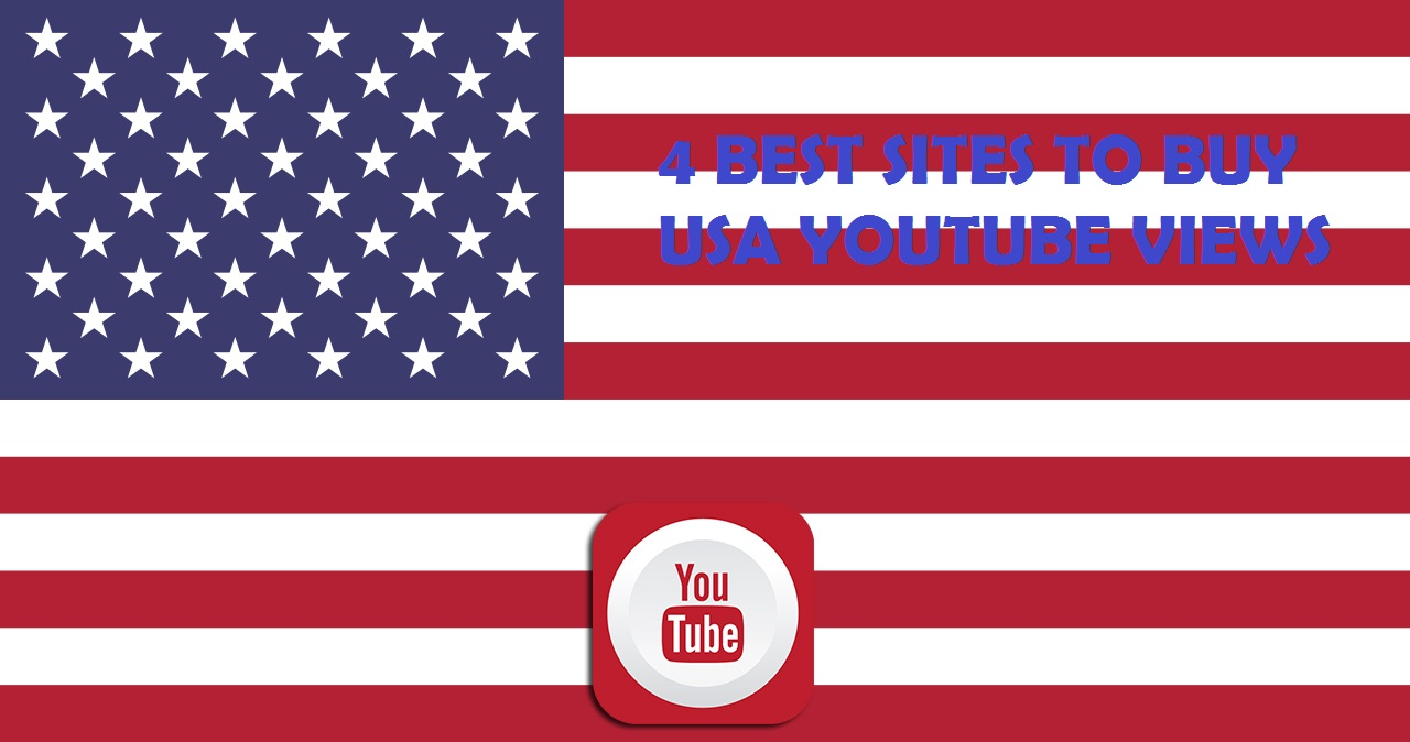 4 Sites to Buy USA Youtube Views